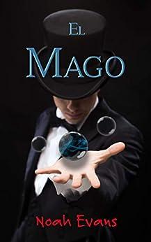 El Mago (Romántica contemporánea) PDF EPUB Gratis descargar completo