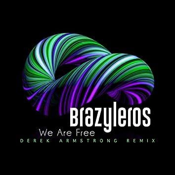 We Are Free (Derek Armstrong Remix)