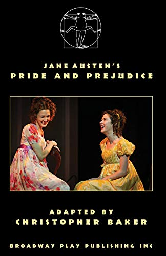 Compare Textbook Prices for Pride And Prejudice  ISBN 9780881457254 by Baker, Christopher,Austen, Jane