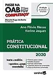 Passe na OAB 2a. Fase - FGV - Completaco - Pratica Constitucional - 4a. Ed. 2020 (Em Portugues do Brasil)