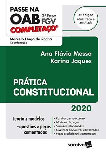 Passe na OAB 2ª Fase - FGV - Completaço - Prática Constitucional - 4ª Ed. 2020