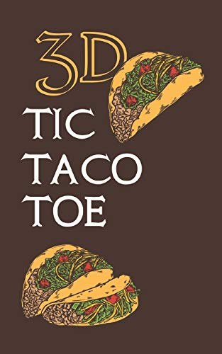 3D TIC TACO TOE: 180 Blank Game Grids Gift Book Brown Taco Motif Convenient Glove Compartment & Purse Size With Instructions