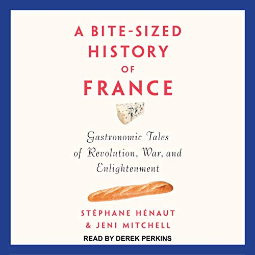 A Bite-Sized History of France cover art