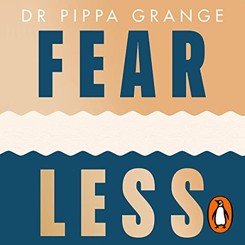Fear Less: How to Win at Life Without Losing Yourself