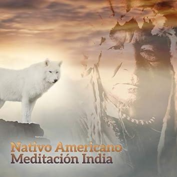 Nativo Americano Meditacion India: Yoga Curativo, Relajacion, Música Chamánica