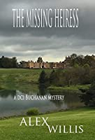 The Missing Heiress (DCI Buchanan)