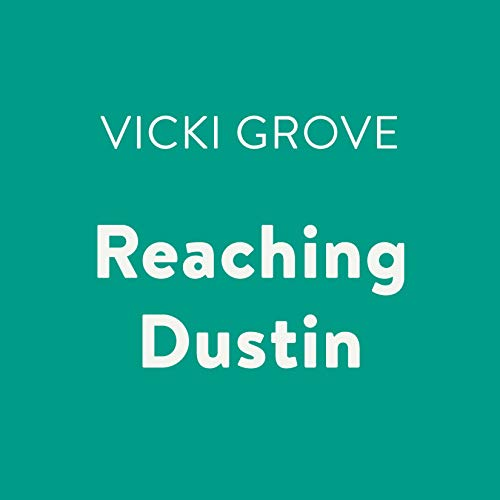Reaching Dustin audiobook cover art