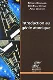 Introduction au génie atomique