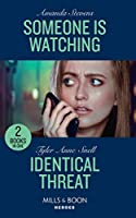 Someone Is Watching / Identical Threat: Someone is Watching (an Echo Lake Novel) / Identical Threat (Winding Road Redemption) (Heroes)