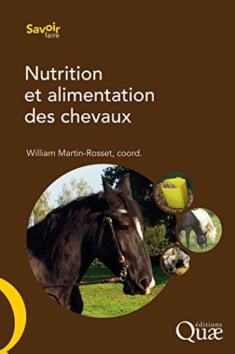 Nutrition et alimentation des chevaux (Savoir faire)