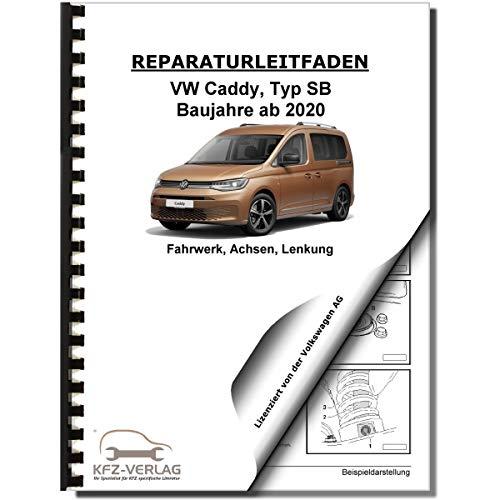 VW Caddy Typ SB ab 2020 Fahrwerk Achsen Lenkung Reparaturanleitung