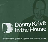 In the House by Danny Krivit