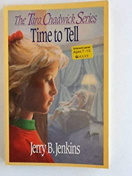Time To Tell - Book #2 of the Tara Chadwick