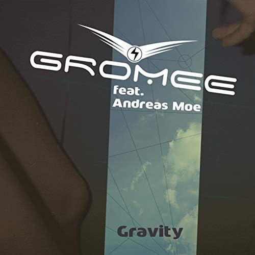 Gromee feat. Andreas Moe