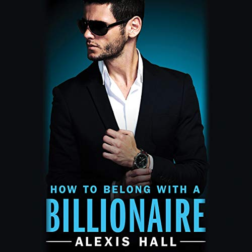 How to Belong with a Billionaire audiobook cover art
