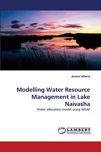 Modelling Water Resource Management in Lake Naivasha: Water allocation model using WEAP
