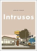 Intrusos / Killing and Dying