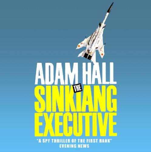 The Sinkiang Executive audiobook cover art