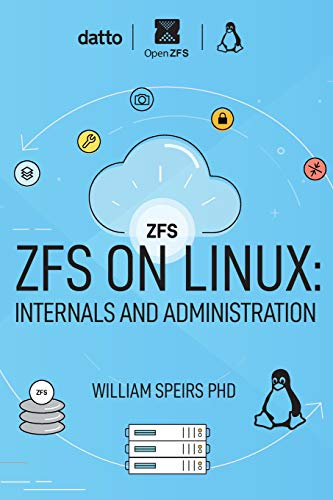 ZFS on Linux: Internals and Administration