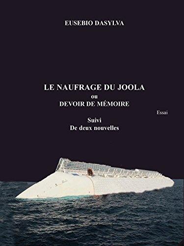 Le naufrage du Joola ou devoir de mémoire (French Edition)