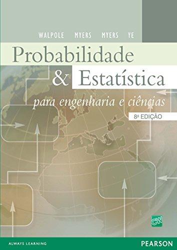 Probabilidade e Estatística - para engenharia e ciências