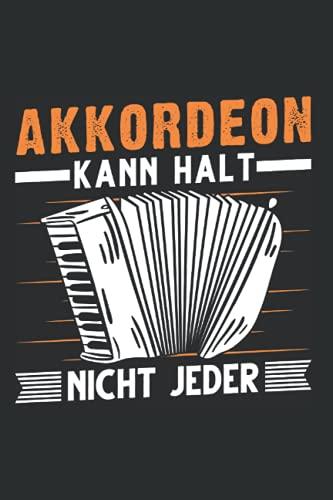 Akkordeonist Notizbuch: Akkordeon kann halt nicht jeder Akkordeonist / 6x9 Zoll / 120 leere Notenblätter Seiten