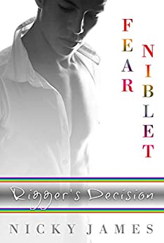 Rigger's Decision (Fear Niblet) by [Nicky James]