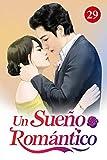 Un Sueño Romántico 29: Volver a casa (Spanish Edition)