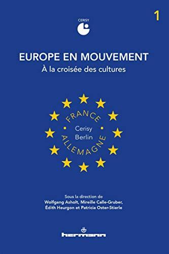 Europe en mouvement 1: À la croisée des cultures