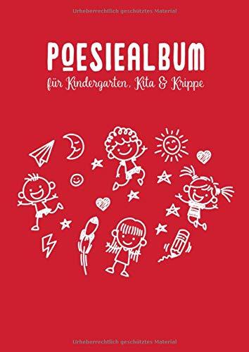Poesiealbum für Kindergarten, Kita & Krippe: Freundschaftsbuch für Jungen & Mädchen - 75 Doppelseiten für viele Einträge deiner besten Freunde