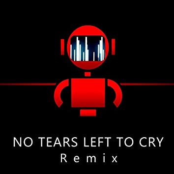 No Tears Left to Cry (Remix)