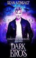 Dark Eros: Darkly Mine Season 1