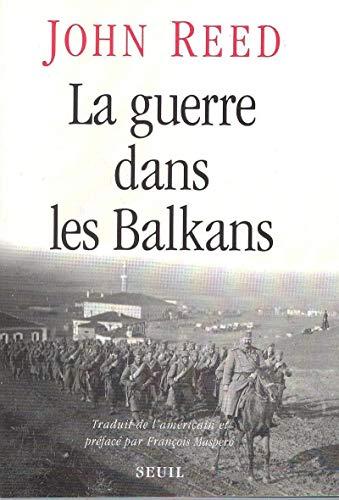 La Guerre dans les Balkans