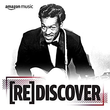 REDISCOVER Chuck Berry