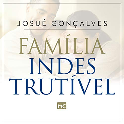 Família Indestrutível [Indestructible Family] audiobook cover art
