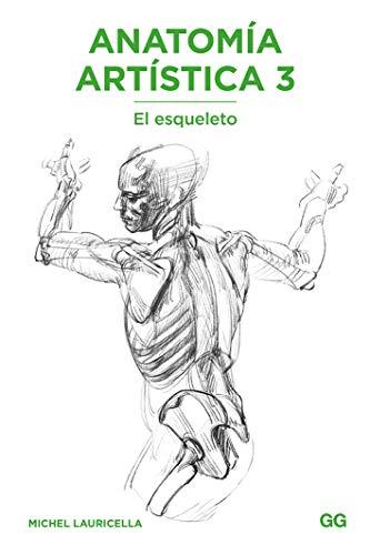 Anatomía artística 3: El esqueleto
