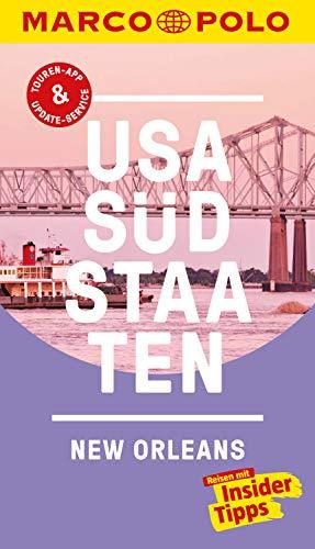 MARCO POLO Reiseführer USA Südstaaten, New Orleans: Inklusive Insider-Tipps, Touren-App, Update-Service und offline Reiseatlas (MARCO POLO Reiseführer E-Book)