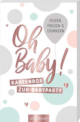 Oh Baby!: Kartenbox zur Babyparty. Zum Feiern, Freuen und Erinnern