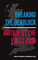 Breaking the Deadlock: Britain at the Polls, 2019