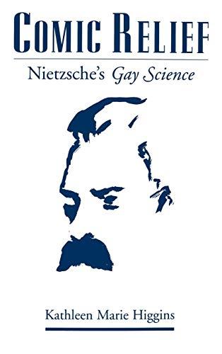 Comic Relief: Nietzsche's Gay Science