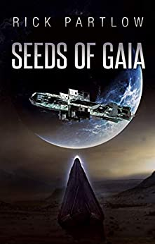 Seeds of Gaia by [Rick Partlow]