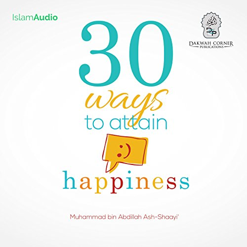 30 Ways to Attain Happiness audiobook cover art