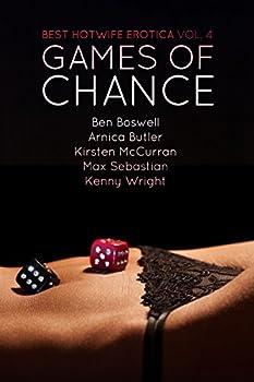 Best Hotwife Erotica Volume 4  Games of Chance