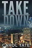 Take Down (Kiwi Falls Series)