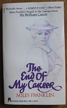 The End of My Career 0312250754 Book Cover