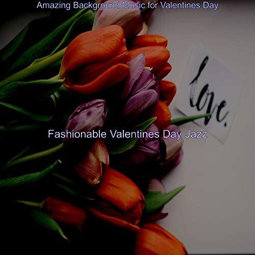 Fashionable Valentines Day Jazz
