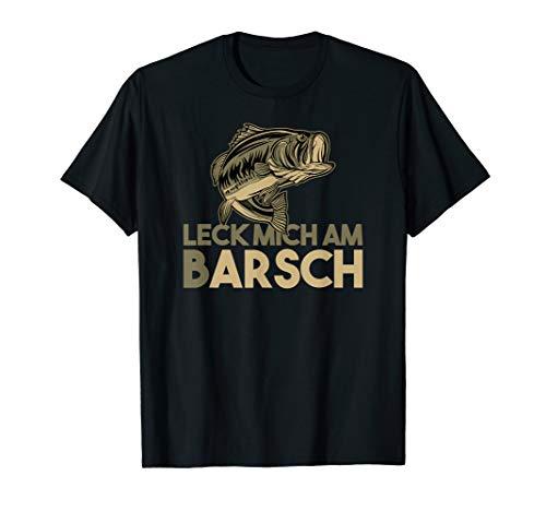 Leck mich am Barsch Angler T-Shirt