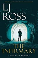 The Infirmary: A DCI Ryan Mystery (The DCI Ryan Mysteries)