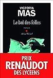 Le Bal des folles - Prix Renaudot des Lycéens 2019