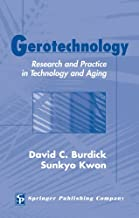 Gerotechnology: Research and Practice in Technology and Aging